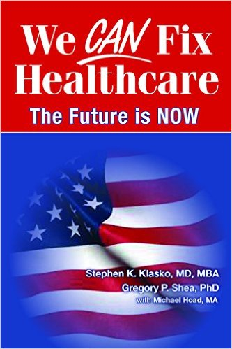 We CAN Fix Healthcare, The Future Is NOW